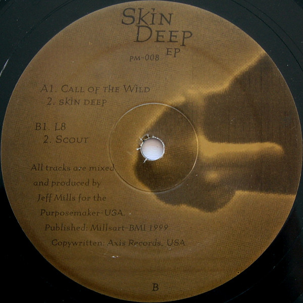 Jeff Mills ‎– Skin Deep EP (Purpose Maker)