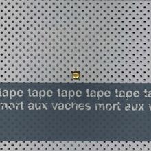 Tape - Mort Aux Vaches