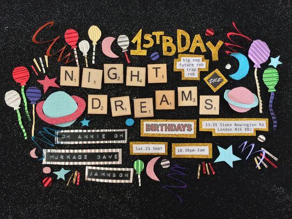 NIGHT DREAMS 1ST BIRTHDAY