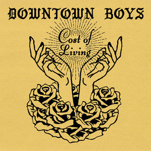 Downtown Boys - Cost of Living LP