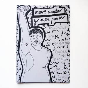 Move Under Yr Own Power - zine