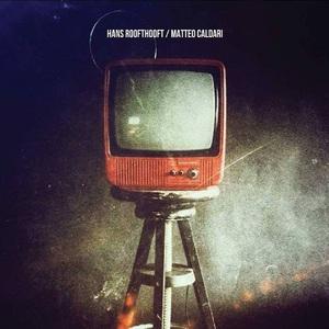 Hans Roofthooft / Matteo Caldari Acoustic Split