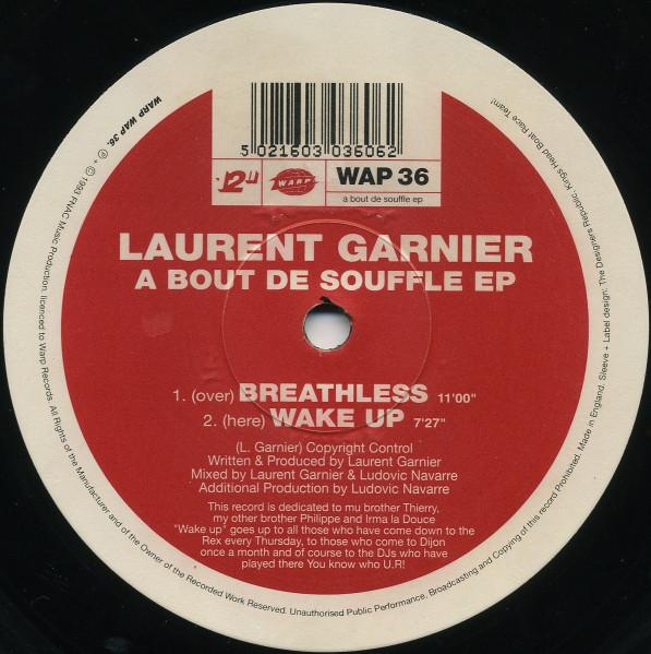 Laurent Garnier – A Bout De Souffle EP (Warp)