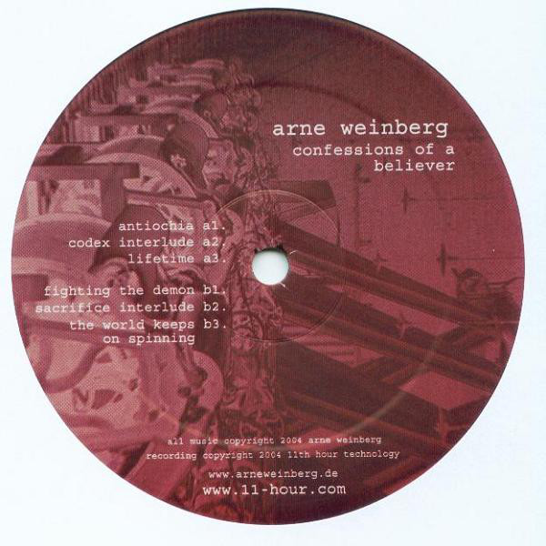 Arne Weinberg ‎– Confessions Of A Believer (11th Hour Recordings)