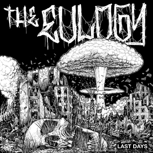 The Eulogy 'Last Days' EP