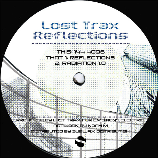 Lost Trax - Reflections (Emotions Electric)