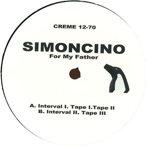 Simoncino ‎– For My Father (Crème Organization)