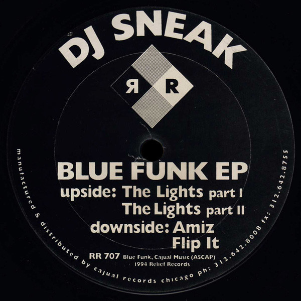DJ Sneak ‎– Blue Funk EP (Relief Records)