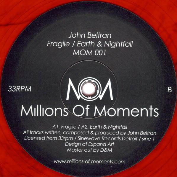 John Beltran – Fragile / Earth & Nightfall (Millions Of Moments )