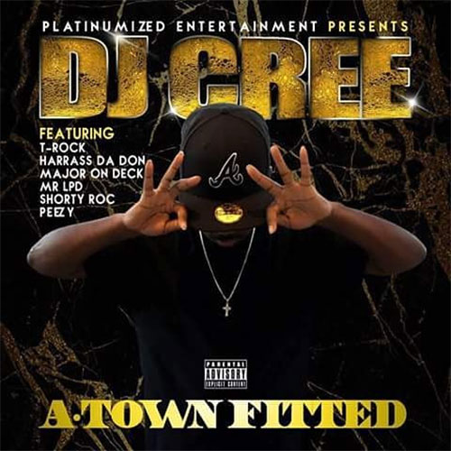 DJ Cree - A-Town Fitted