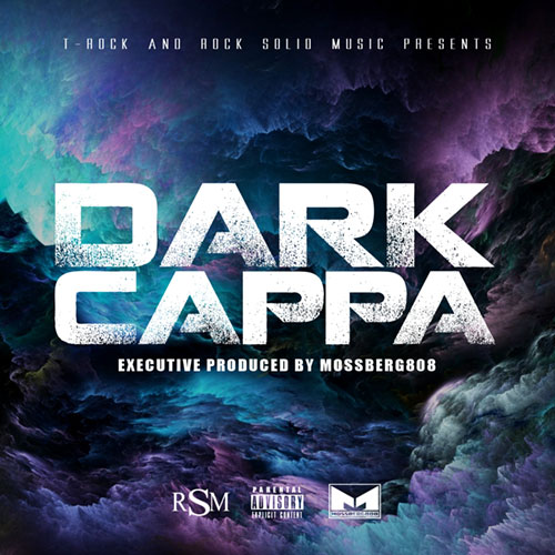 Dark Cappa - Dark Cappa (T-Rock & Rock Solid Music Presents)