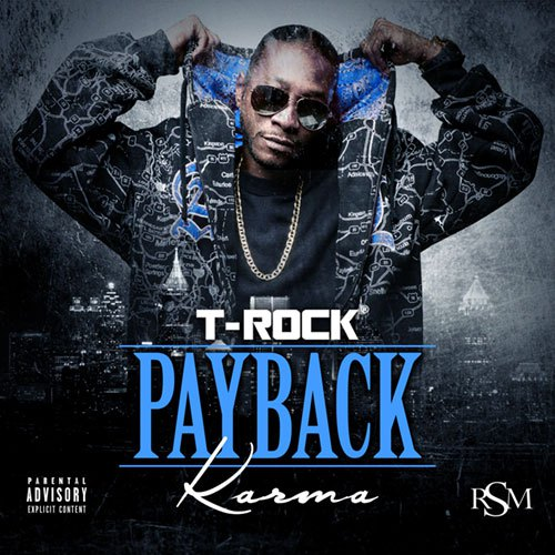 T-Rock - Payback: Karma