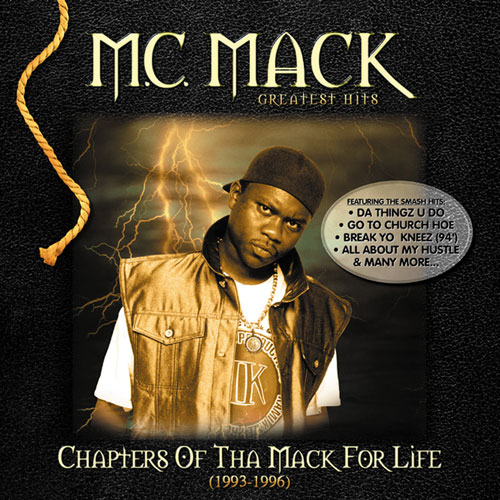M.C. Mack - Chapters of Tha Mack For Life (1993-1996)