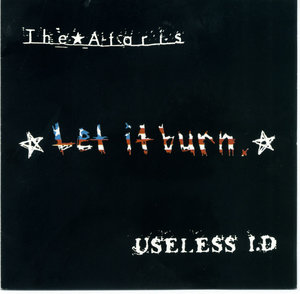 The Ataris / Useless ID - Let it Burn Split 12