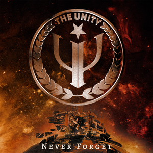 The Unity - Never Forget (Single)