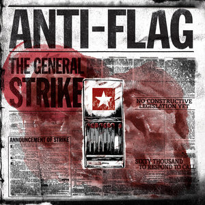 ANTI-FLAG - The General Strike LP