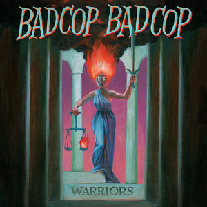 Bad Cop/Bad Cop - Warriors LP
