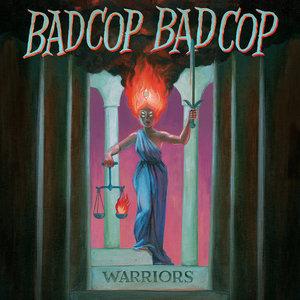 Bad Cop/Bad Cop - Warriors LP