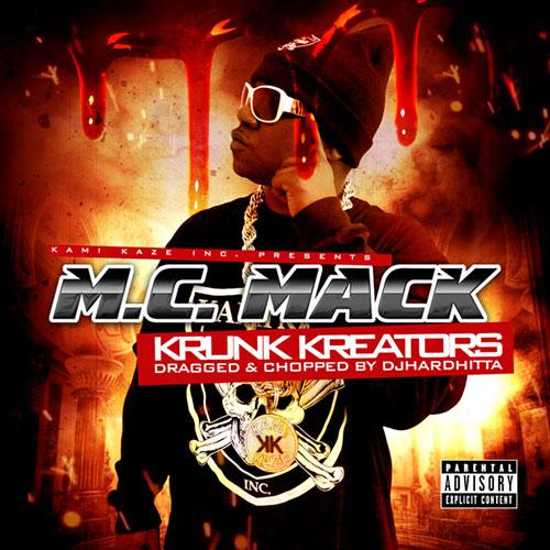 M.C. Mack - Krunk Kreators (Dragged & Chopped)