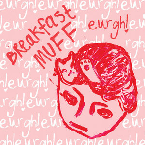 Breakfast Muff - Eurgh! LP