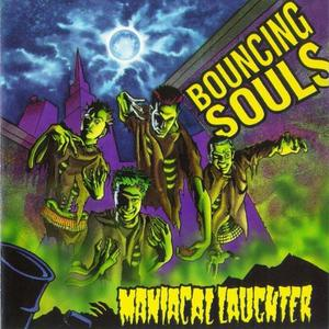 The Bouncing Souls - Maniacal Laughter LP