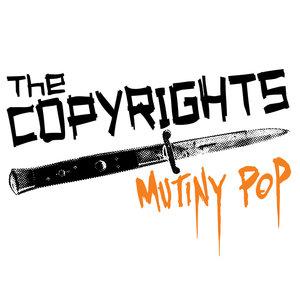 The Copyrights - Mutiny Pop LP