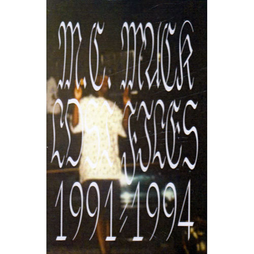 M.C. Mack - OG Cassette Tape Lost Files 1991-1994 (Limited Edition)