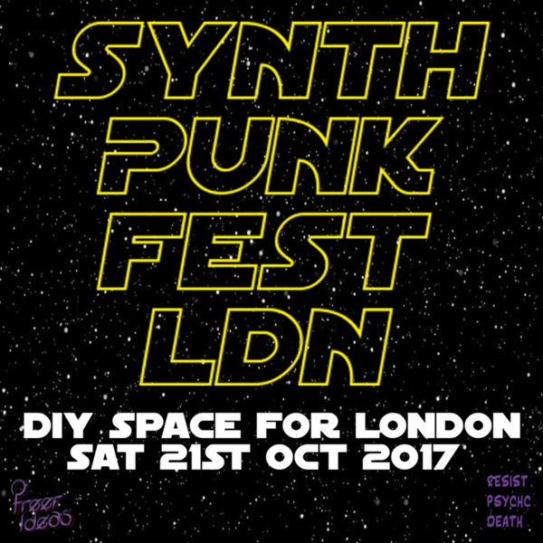 Synth Punk Fest LDN 2017