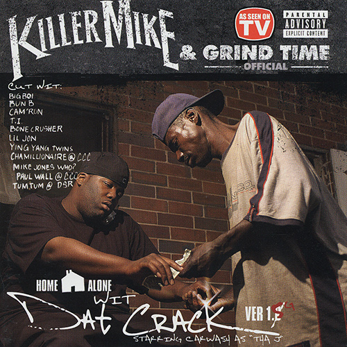 Killer Mike & Grind Time Official - Dat Crack