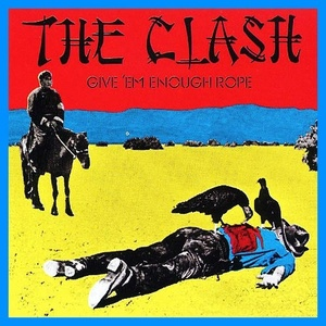 The Clash - Give 'Em Enough Rope LP