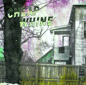 Cheap Whine - s/t LP