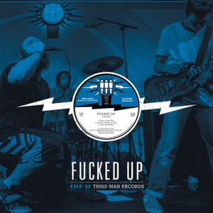Fucked Up - Live at Third Man Records 12