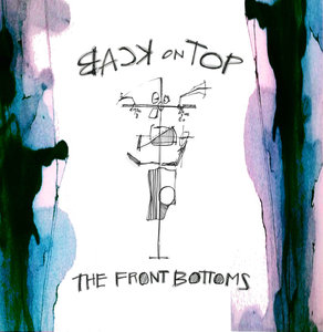 The Front Bottoms - Back on Top LP
