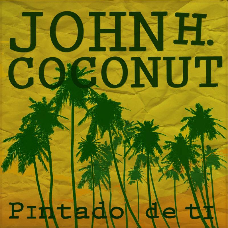 John Humphrey Coconut - Pintado de ti