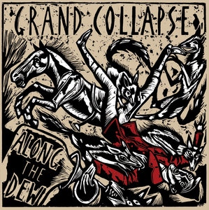 Grand Collapse - Along The Dew LP