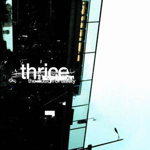Thrice - The Illusion of Safety LP
