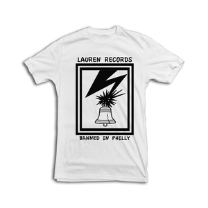 Lauren Records - Banned in Philly Shirt [SALE: 30% OFF]