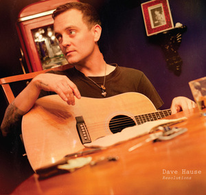 Dave Hause - Resolutions LP