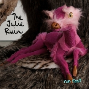 The Julie Ruin - Run Fast LP