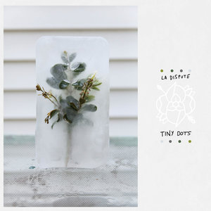 La Dispute - Tiny Dots LP