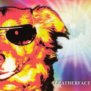 Leatherface - Dog Disco LP