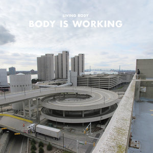 Living Body - Body Is Working LP