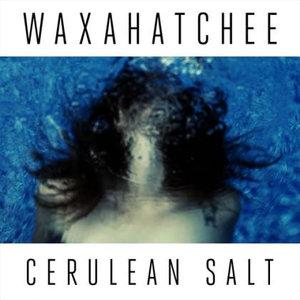 Waxahatchee - Cerulean Salt LP