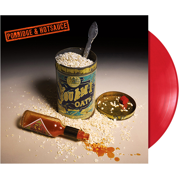 Porridge and Hot Sauce - Vinyl