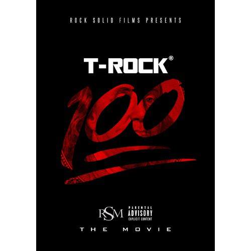 T-Rock - 100: The Movie