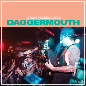 Daggermouth - 10 Bass Players Later *Pre-order