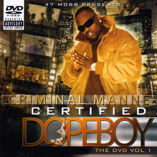 Criminal Manne - Certified Dopeboy: The DVD Vol. 1