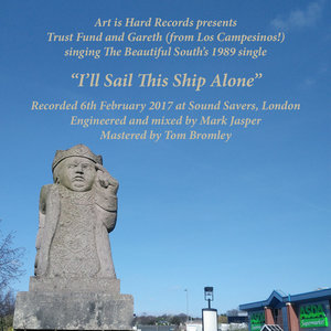 Trust Fund ft Gareth Campesinos - I'll Sail This Ship Alone (Beautiful South cover) 7