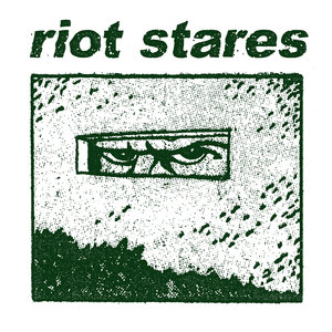 Riot Stares - S/T