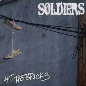 SOLDIERS - Hit The Bricks